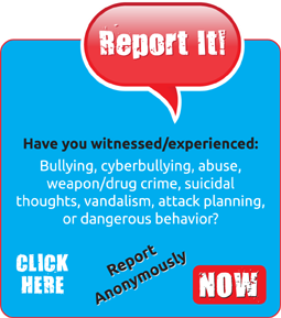 Report anonymously: bullying, cyberbullying, abuse, weapon/drug crime, suicidal thoughts, vandalism, attack planning...